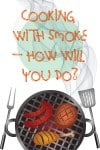 Cooking with smoke – How will you do – Infographic